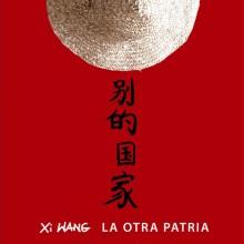Xi wang la otra patria
